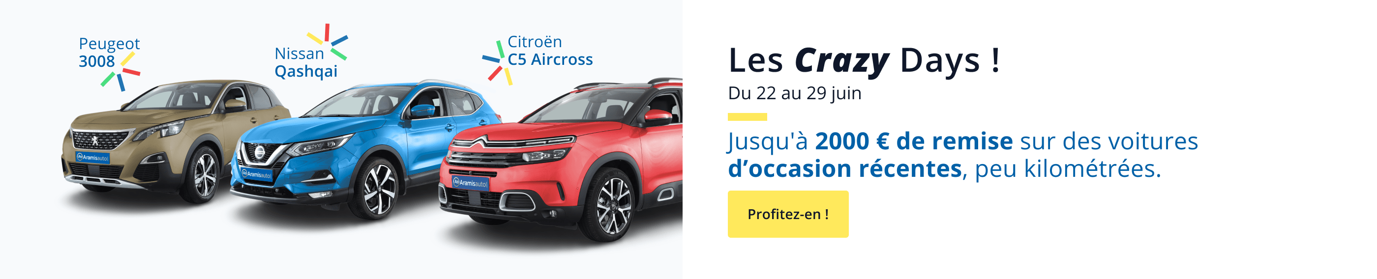 Les Crazy Days du 22 au 29 juin ! Jusqu'à 2000 € de remise sur des voitures d'occasion récentes, peu kilométrées.