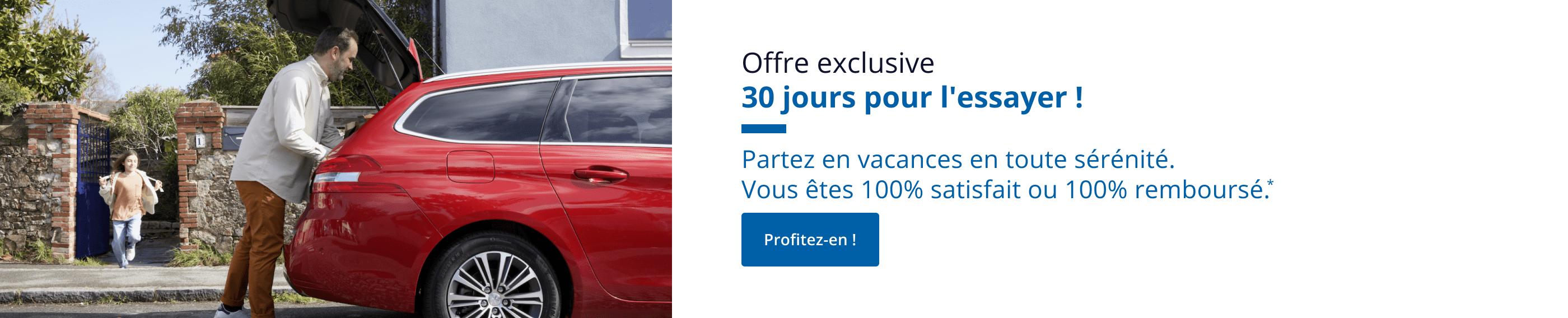 Offre exclusive : 30 jours pour l'essayer ! Partez en vacances en toute sérénité. Vous êtes 100% satisfait ou 100% remboursé.